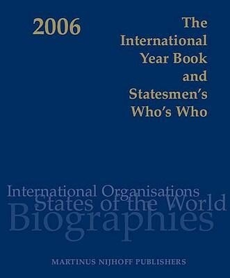 The International Year Book and Statesmen's Who's Who: International and National Organisations, Countries of the World and 6,000 Biographies of Leadi als Buch