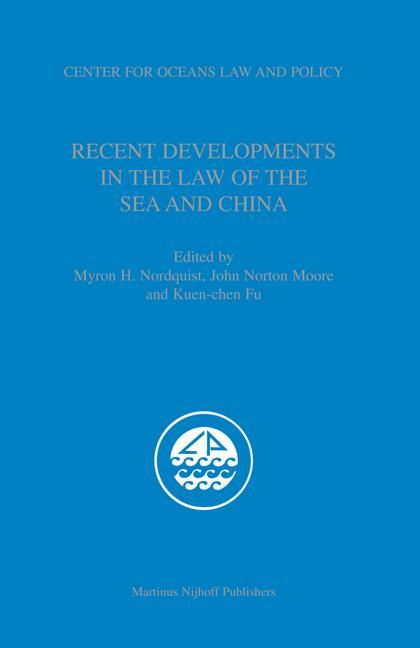 Recent Developments in the Law of the Sea and China als Buch
