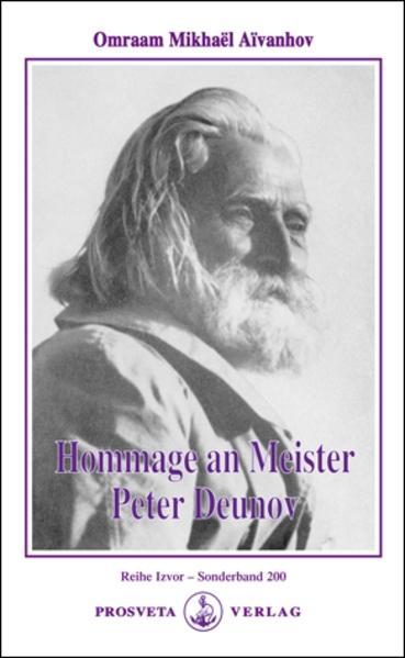 Hommage an Meister Peter Deunov als Buch