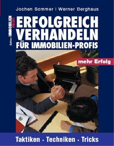 Erfolgreich verhandeln für Immobilien-Profis als Buch