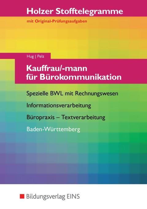 Stofftelegramm Kauffrau/-mann für Bürokommunikation. Aufgaben. Baden-Württemberg als Buch