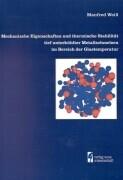 Mechanische Eigenschaften und thermische Stabilität tief unterkühlter Metallschmel... als Buch