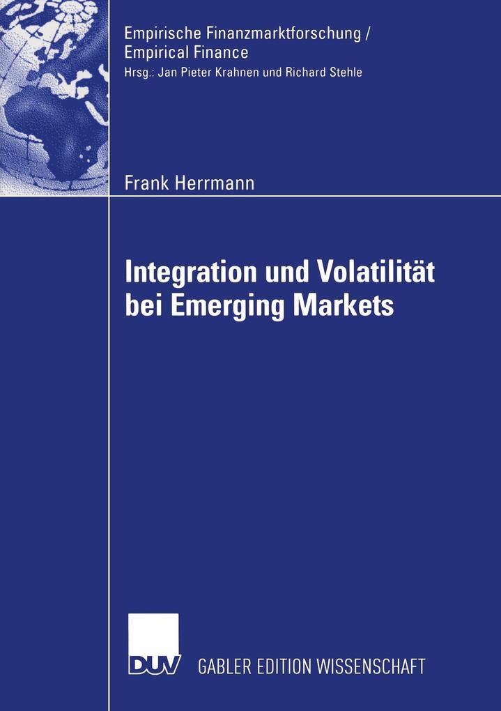 Integration und Volatilität bei Emerging Markets als Buch