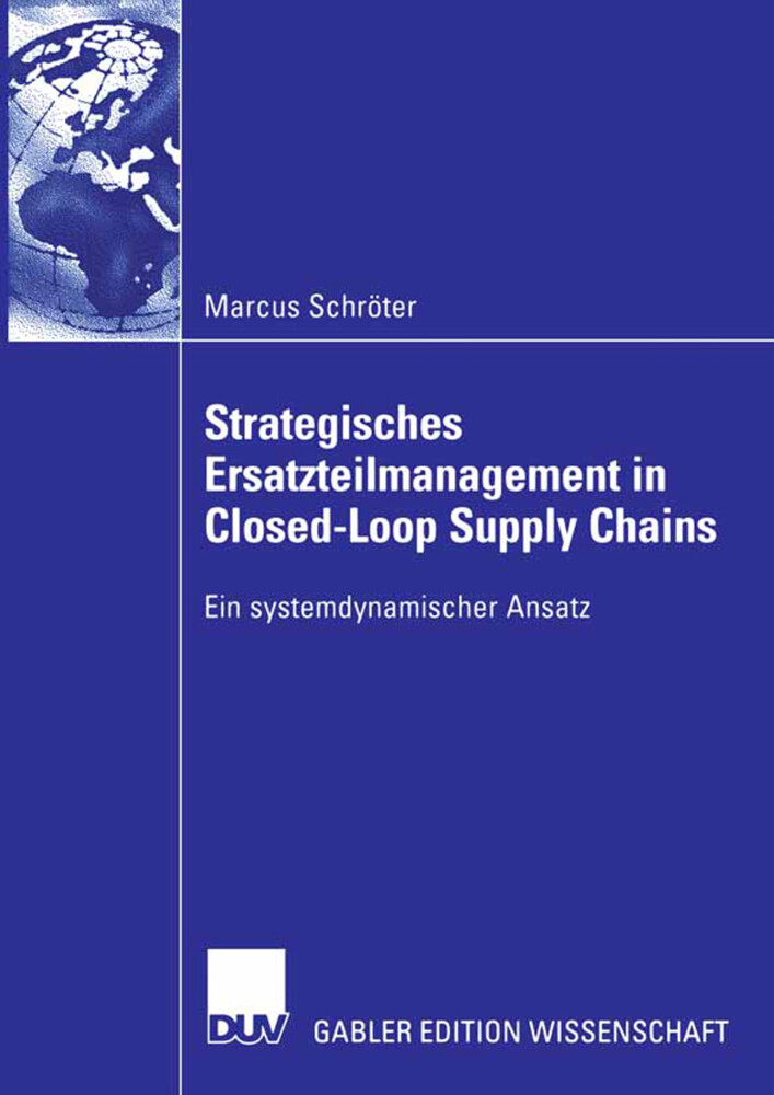Strategisches Ersatzteilmanagement in Closed-Loop Supply Chains als Buch