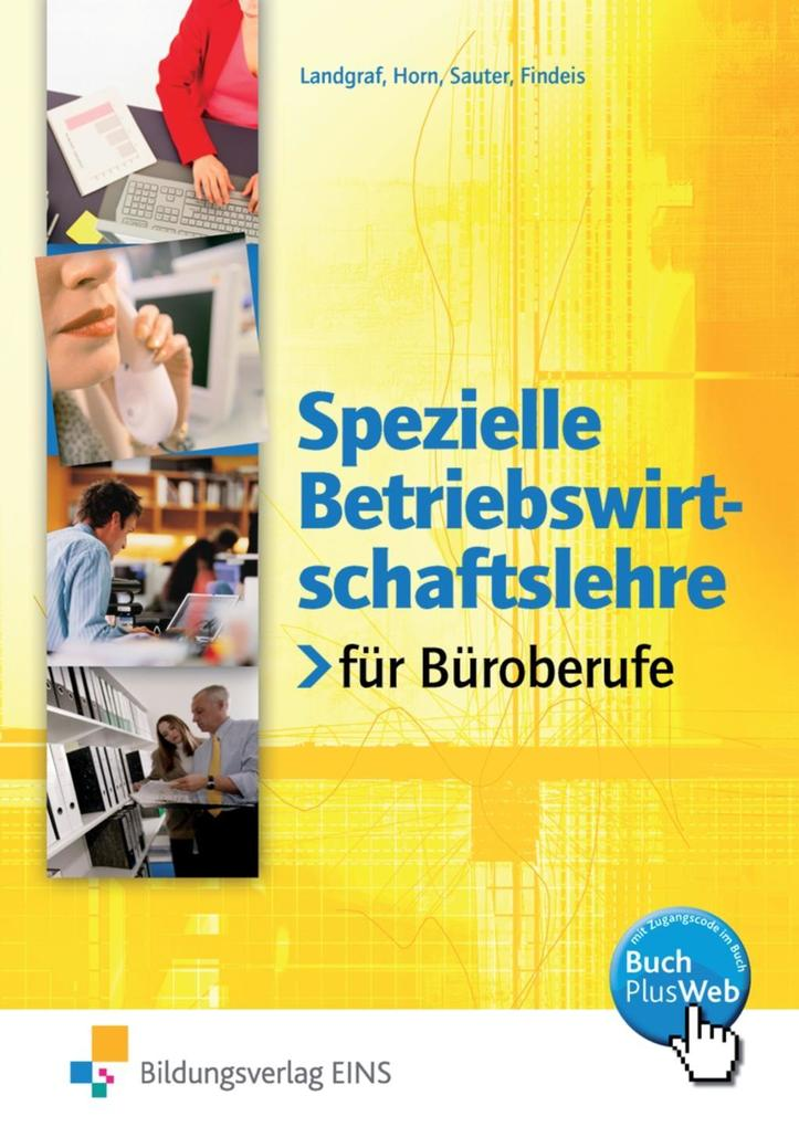 Spezielle Betriebswirtschaftslehre für Büroberufe. Lehr- Fachbuch als Buch