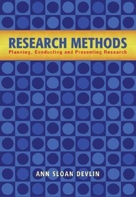 Research Methods: Planning, Conducting, and Presenting Research als Buch