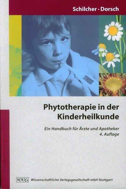Phytotherapie in der Kinderheilkunde als Buch