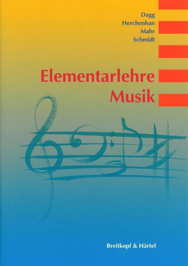 Elementarlehre Musik als Buch von Dietmar Dagg,...