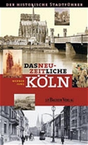 Das neuzeitliche Köln als Buch