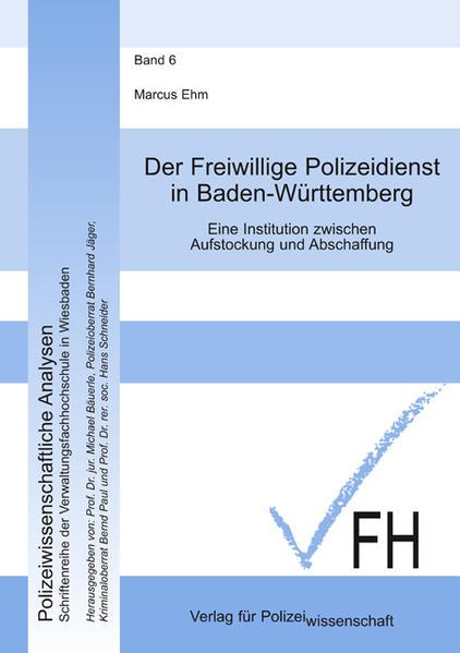Der Freiwillige Polizeidienst in Baden-Württemberg als Buch