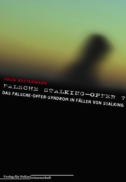 Falsche Stalking-Opfer? als Buch