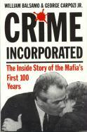 Crime Incorporated or Under the Clock: The Inside Story of the Mafia's First Hundred Years als Taschenbuch
