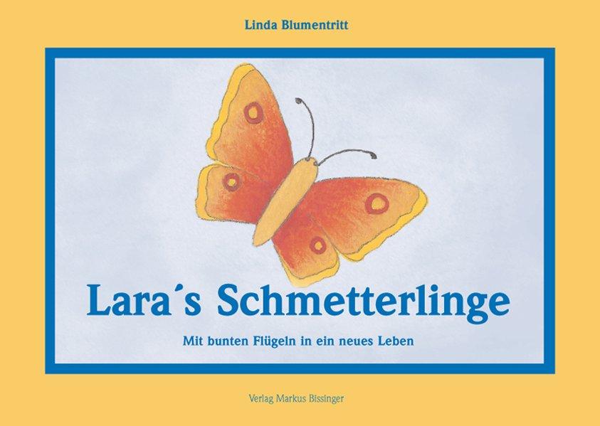 Lara's Schmetterlinge als Buch