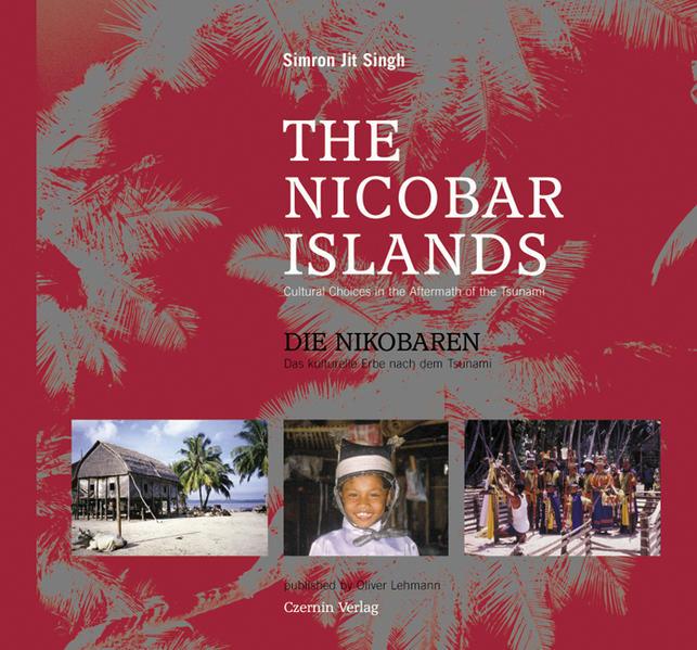 The Nicobar Islands / Die Nikobaren als Buch