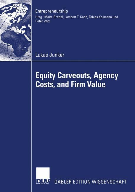 Equity Carveouts, Agency Costs, and Firm Value als Buch