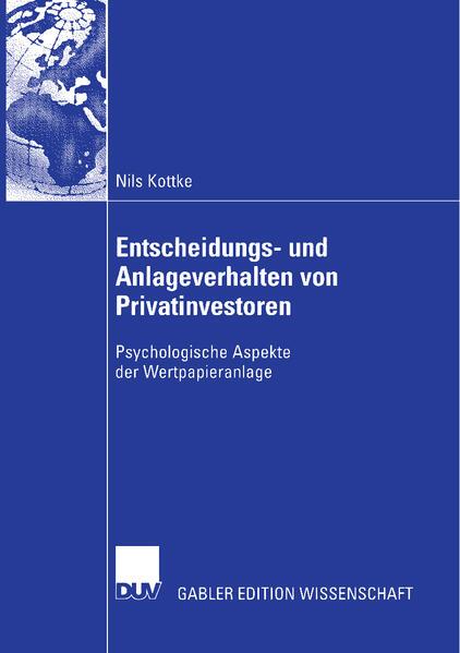 Entscheidungs- und Anlageverhalten von Privatinvestoren als Buch