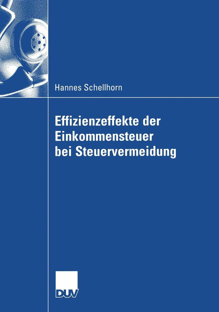 Effizienzeffekte der Einkommensteuer bei Steuervermeidung als Buch