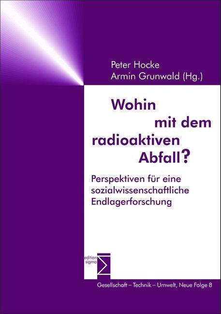 Wohin mit dem radioaktiven Abfall? als Buch