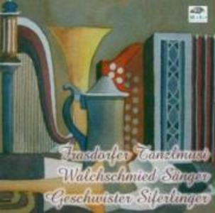 Tanzlmusi,Lieder,Jodler als CD