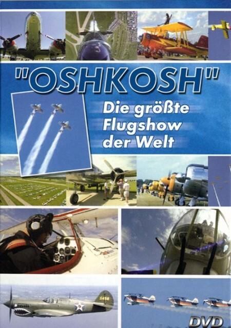 Oshkosh - Die größte Flugshow der Welt als DVD