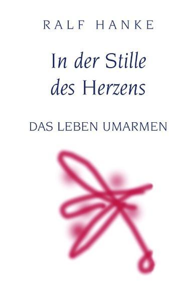 In der Stille des Herzens als Buch
