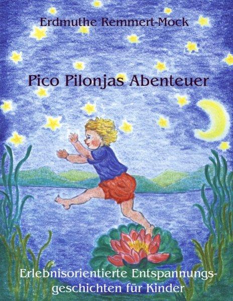 Pico Pilonjas Abenteuer als Buch