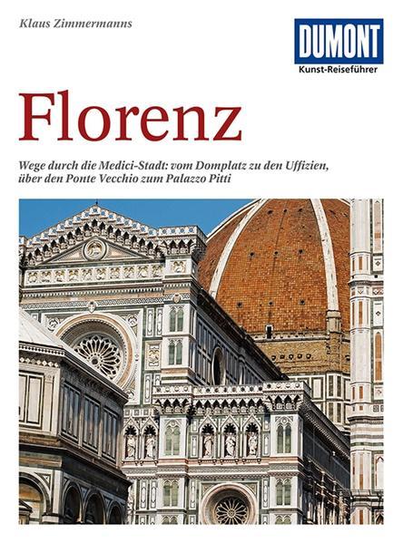 DuMont Kunst-Reiseführer Florenz als Buch