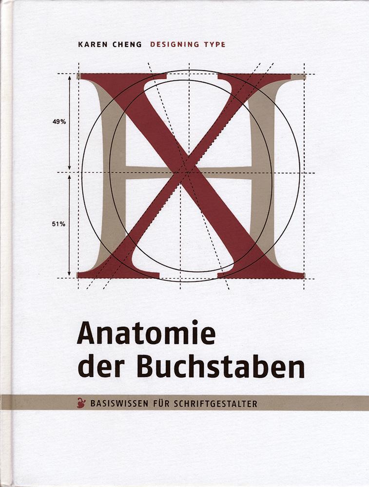 Anatomie der Buchstaben. Designing Type als Buch