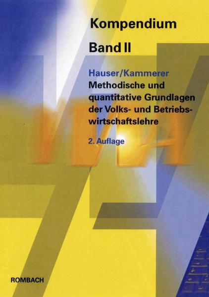 Methodische und quantitative Grundlagen der Volks- und Betriebswirtschaft als Buch