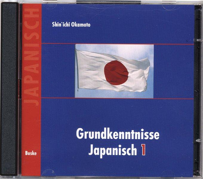 Grundkenntnisse Japanisch 1. 2 CDs als Hörbuch