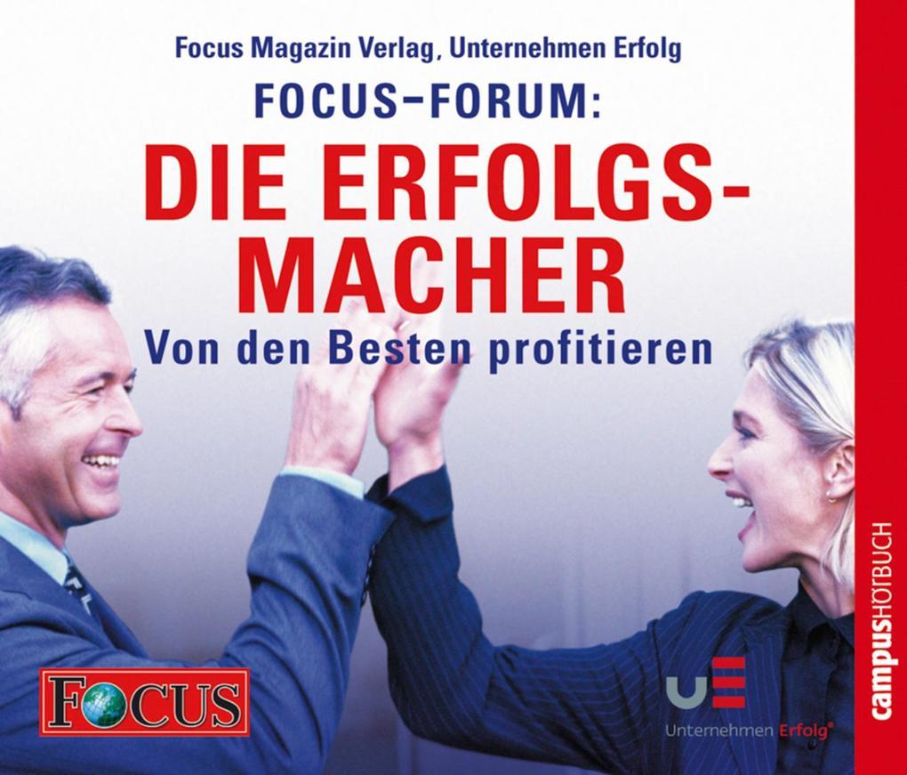 FOCUS-Forum: Die Erfolgsmacher als Hörbuch Download