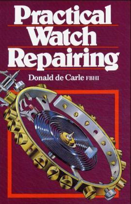 Practical Watch Repairing als Buch