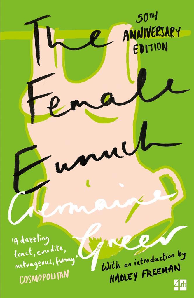 The Female Eunuch als Taschenbuch