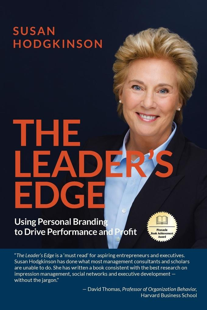 The Leader's Edge: Using Personal Branding to Drive Performance and Profit als Taschenbuch