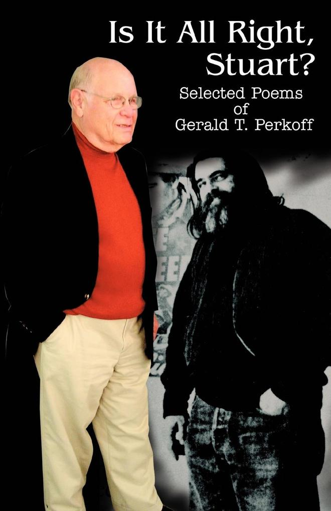 Is It All Right, Stuart?: Selected Poems of Gerald T. Perkoff als Taschenbuch