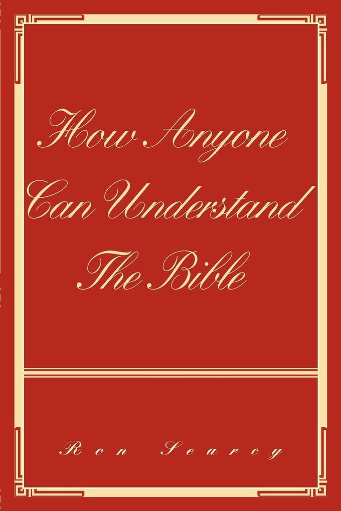 How Anyone Can Understand the Bible als Taschenbuch