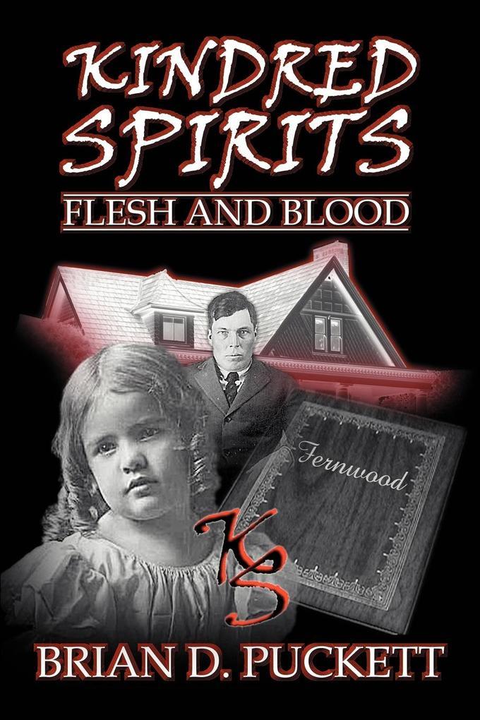 Kindred Spirits: Flesh and Blood als Taschenbuch