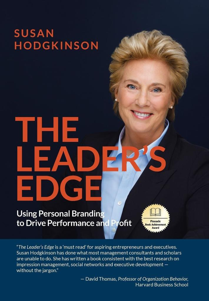 The Leader's Edge: Using Personal Branding to Drive Performance and Profit als Buch
