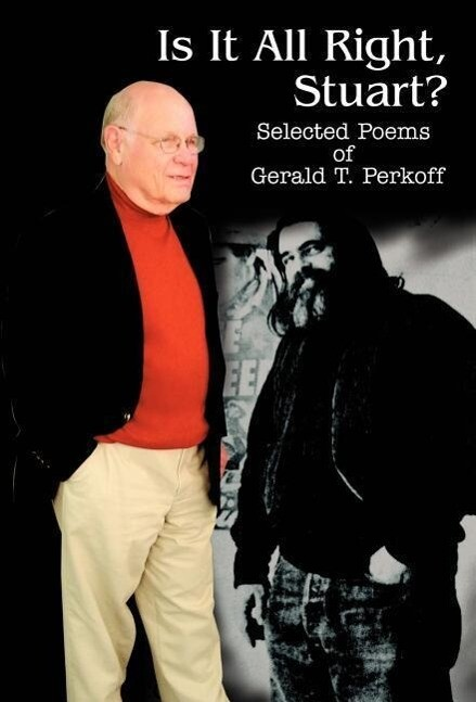 Is It All Right, Stuart?: Selected Poems of Gerald T. Perkoff als Buch