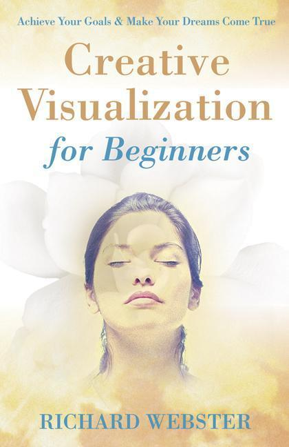 Creative Visualization for Beginners als Taschenbuch