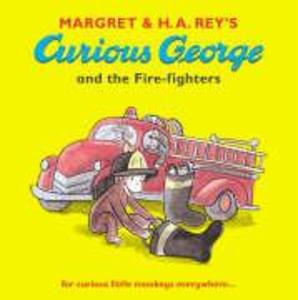 Curious George and the Fire-fighters als Taschenbuch