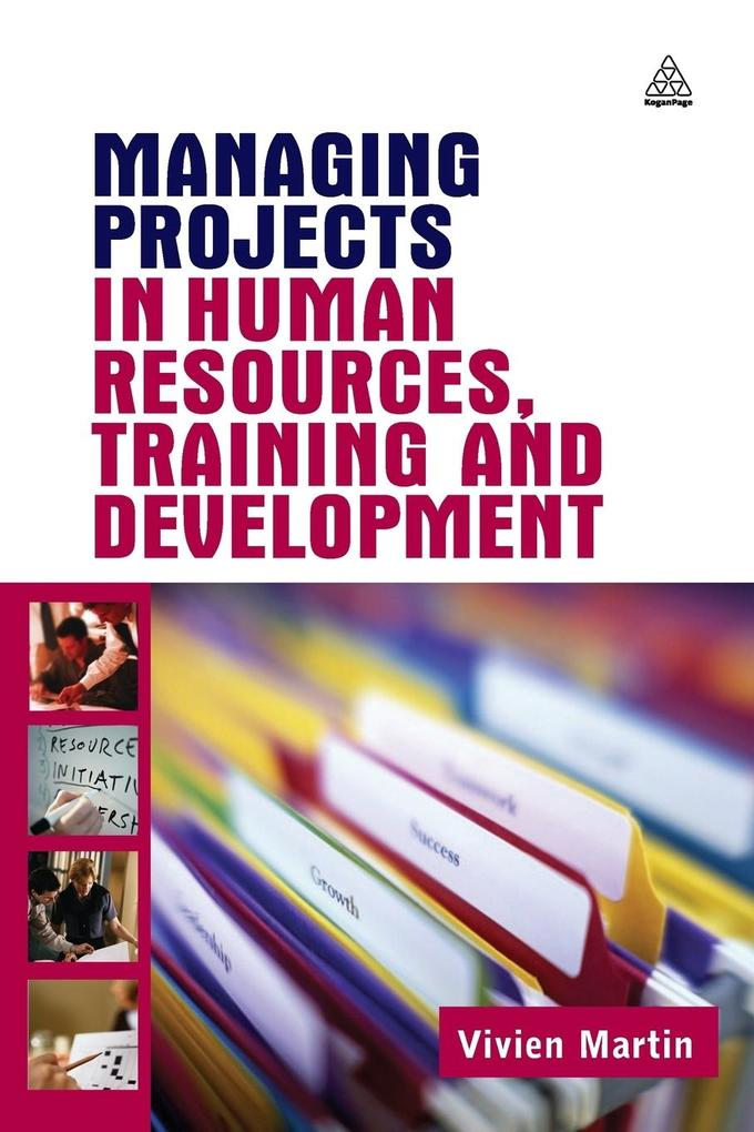 Managing Projects in Human Resources, Training and Development als Buch