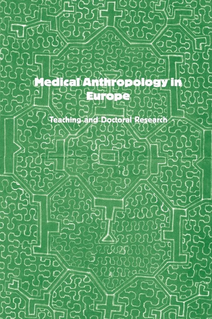 Medical Anthropology in Europe als Taschenbuch