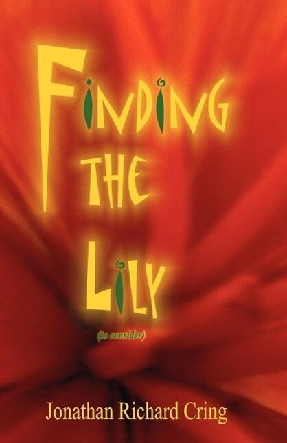 Finding the Lily (to Consider) als Taschenbuch