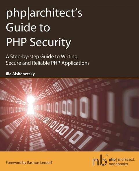 Phparchitect's Guide to PHP Security als Taschenbuch