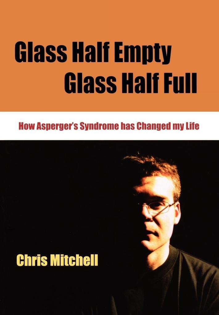 Glass Half Empty, Glass Half Full als Taschenbuch