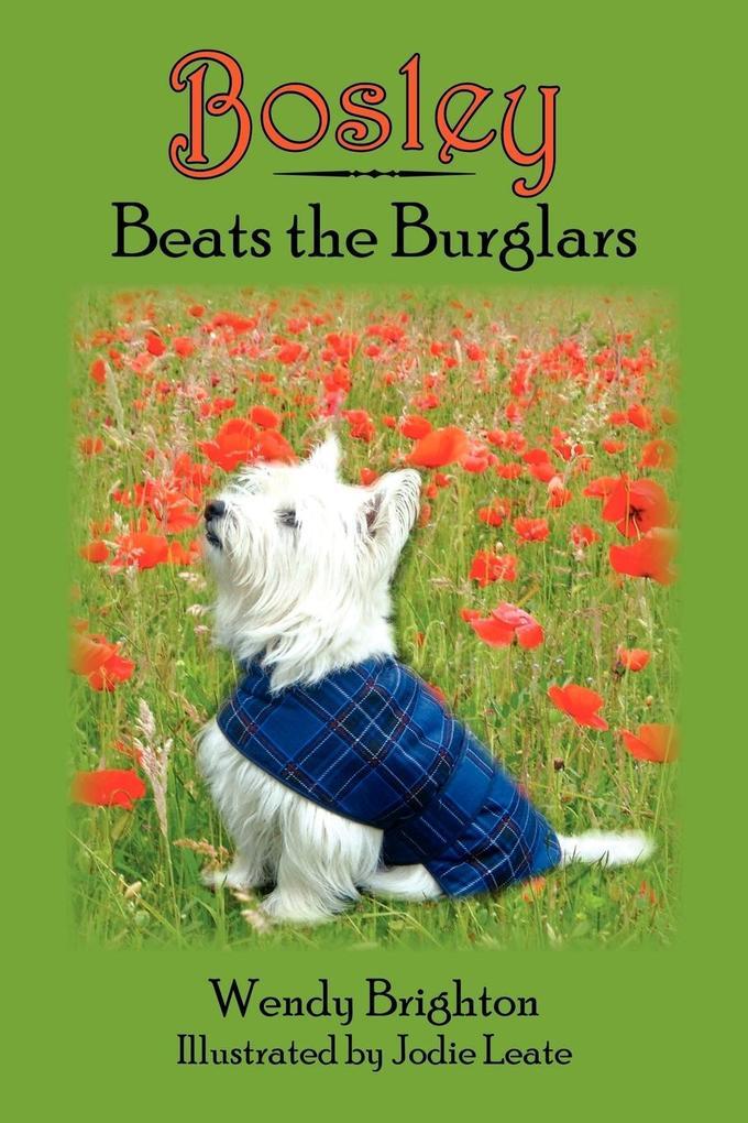 Bosley Beats the Burglars als Taschenbuch