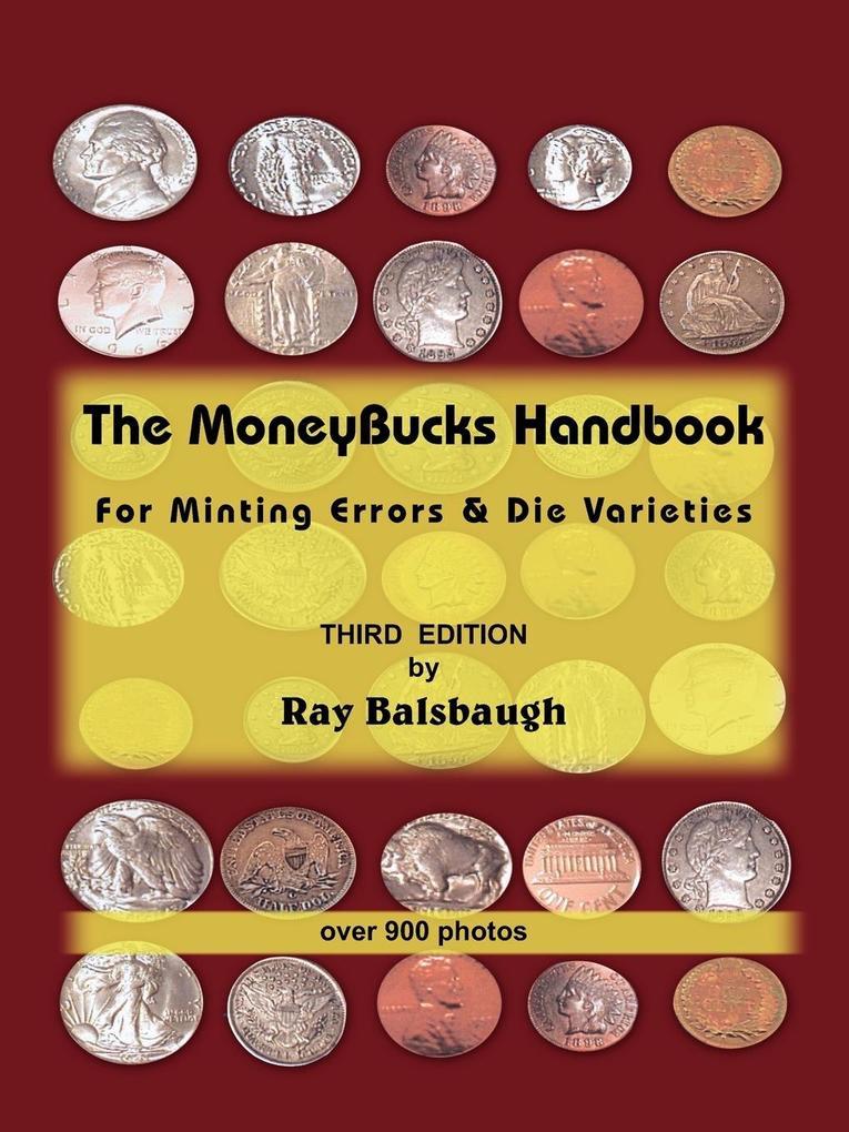 The Moneybucks Handbook: For Minting Errors & Die Varieties als Taschenbuch