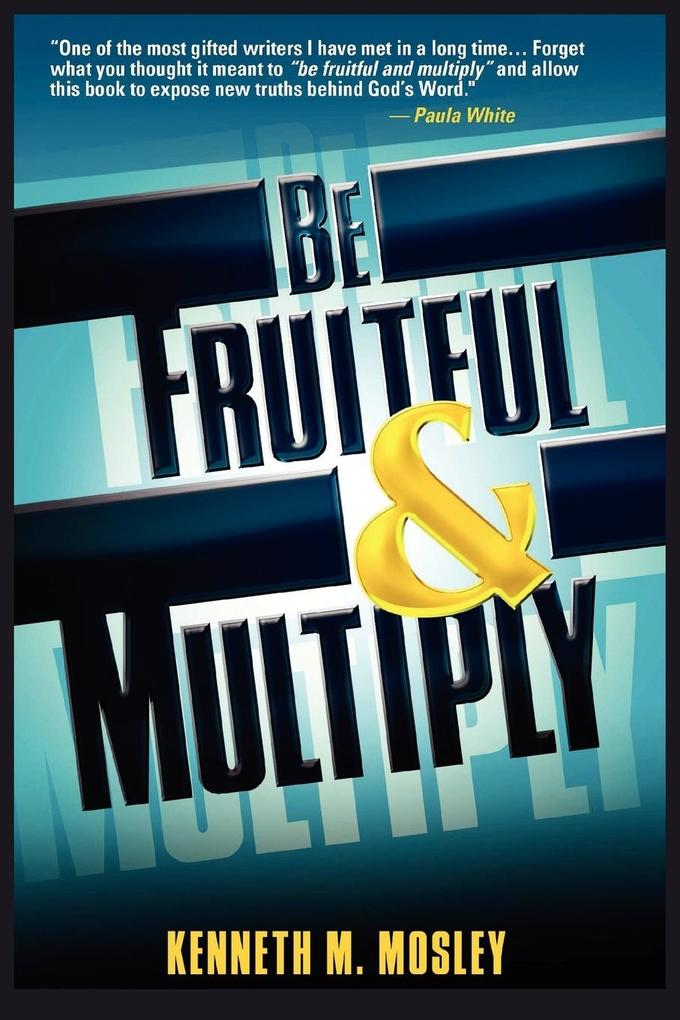Be Fruitful and Multiply als Taschenbuch
