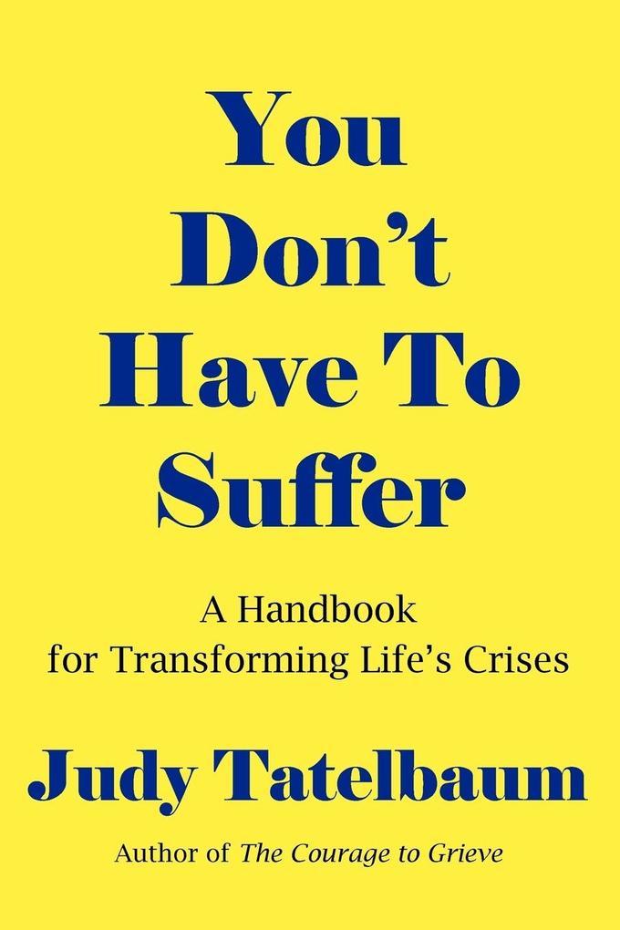 You Don't Have to Suffer als Taschenbuch